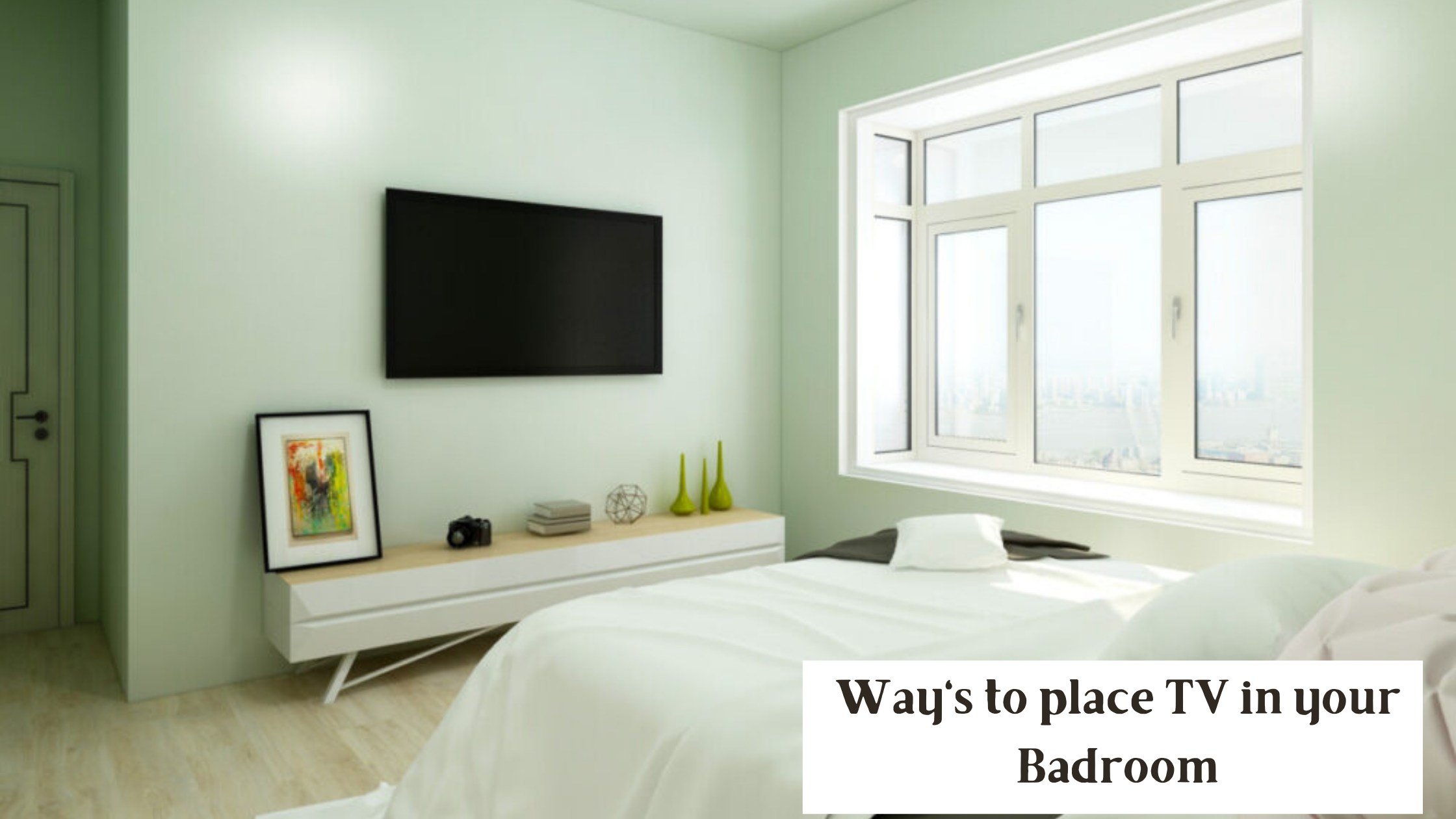 Ways to place TV in your Bedroom